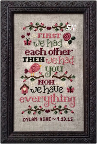 Now We Have Everything Birth Sampler from Cherry Hill Stitchery - click to see more