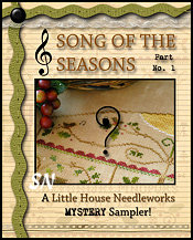 Song of the Seasons part 1 from Little House Needleworks - click to see more