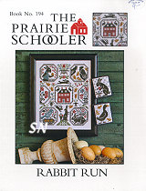 Prairie Schooler's #194 Rabbit Run -- click to see more